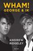 <b>Andrew  Ridgeley</b>,WHAM! George & ik