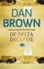 <b>Dan  Brown</b>,De Delta Deceptie