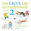 Diverse auteurs,Het grote kijk-en voorleesboek voor rond de 2 jaar