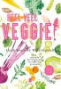 <b>Hugh  Fearnley-Whittingstall</b>,Heel veel veggie!