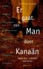 Er gaat een man door Kanaän,negen ontmoetingen met jezus