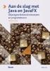 Gertjan  Laan,Aan de slag met Java en JavaFX (vijfde druk)