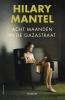 <b>Hilary  Mantel</b>,Acht maanden in de Gazastraat