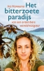 <b>Iris  Hannema</b>,Het bitterzoete paradijs