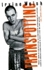 <b>Irvine  Welsh</b>,Trainspotting