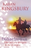 Karen  Kingsbury,Dubbelroman