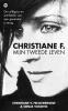 <b>Christiane V.  Felscherinow, Sonja  Vukovic</b>,Christiane F.