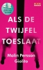 Malin  Persson Giolito,Als de twijfel toeslaat