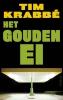 <b>Tim Krabb&eacute;</b>,Het Gouden ei