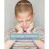 Anne Marie Van Bilsen,Gevoelige kinderen, wat kun je ermee