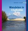 Paul van Bodengraven, Marco  Barten,Wandelen in Chalkidiki
