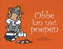 <b>Ingeborg  Kuys</b>,Obbe kan niet poepen