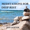 Jeff  Foster ,Meditations For Deep Rest