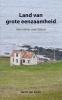 <b>Gerrit Jan  Zwier</b>,Land van grote eenzaamheid