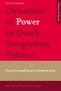 Justus  Uitermark,Dynamics of power in Dutch integration politics