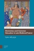 Sarah B.  Lynch,Knowledge Communities Elementary and grammar education in late medieval France