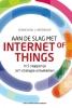 Gilles  Robichon, Robert  Heerekop,Aan de slag met Internet of Things
