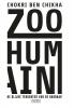 Chokri  Ben Chikha ,Zoo humain
