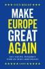 Sven  Biscop ,Make Europe great again
