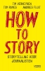 Andries  Fluit Tim  Verheyden  Tom  Rumes,How to story
