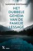 <b>Sandrine  Destombes</b>,Het dubbele geheim van de familie Lessage