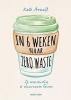 Kate Arnell ,In 6 weken naar zero waste