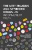 Luuk van Spijk Pieter  Tops  Judith van Valkenhoef  Edward van der Torre,The Netherlands and synthetic drugs