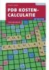H.M.M.  Krom ,PDB Kostencalculatie met resultaat Theorieboek 2e druk