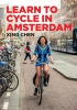 Xing  Chen ,Learn to Cycle in Amsterdam