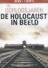 Roelof  Mansen Perry  Pierik,DE HOLOCAUST IN BEELD