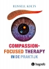 <b>Russel  Kolts</b>,Compassion Focused Therapy in de praktijk