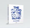 Sanne De Wilde,The Island of color blind