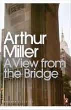 Miller, Arthur A View from the Bridge