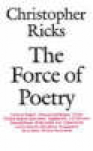Ricks, Christopher Force of Poetry