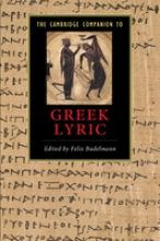 The Cambridge Companion to Greek Lyric