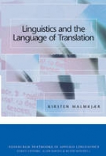 Malmkjaer, Kirsten Linguistics and the Language of Translation