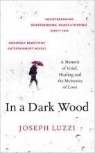 Luzzi, Joseph In a Dark Wood