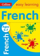 Collins Easy Learning French Ages 5-7: New edition