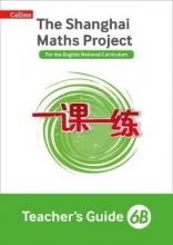 Shanghai Maths - The Shanghai Maths Project Teacher`s Guide 6b