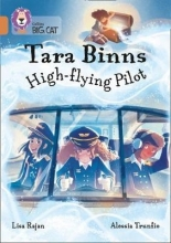 Lisa Rajan Tara Binns: High-Flying Pilot