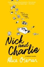 Alice Oseman , Nick and Charlie