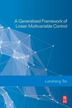 Liansheng Tan A Generalized Framework of Linear Multivariable Control