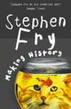 Fry, Stephen Making History