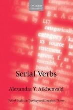 Alexandra Y. Aikhenvald Serial Verbs
