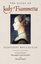 Boccaccio, Giovanni The Elegy of Lady Fiammetta