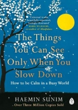 Haemin,Sunim Things You Can See Only when You Slow Down