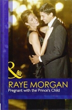 Morgan, Raye Pregnant with the Prince`s Child