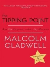 Gladwell, Malcolm The Tipping Point