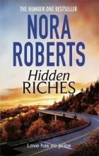 Nora Roberts , Hidden Riches