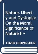 Piers H. G. (University of Georgia, USA) Stephens Nature, Liberty and Dystopia